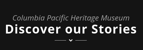 Columbia Pacific Heritage Museum
